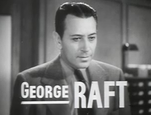 George Raft, because why not?